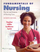 Fundamentals of Nursing   Taylor s Clinical Nursing Skills