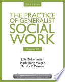 Chapters 6 9  The Practice of Generalist Social Work  Third Edition