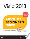 Visio 2013 Absolute Beginner s Guide
