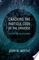 Cracking the Quantum Code of the Universe