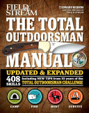The Total Outdoorsman Manual  10th Anniversary Edition