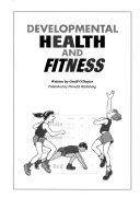 Developmental Health and Fitness