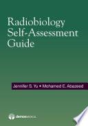 Radiobiology Self Assessment Guide