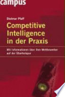 Competitive intelligence in der Praxis