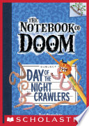 The Notebook of Doom  2  Day of the Night Crawlers  A Branches Book