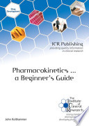 Pharmacokinetics A Beginner S Guide