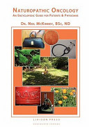 Naturopathic Oncology: An Encyclopedic Guide for Patients and Physicians