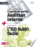 Le guide du parfait auditeur interne qse   l iso 14001 facile recueil collection