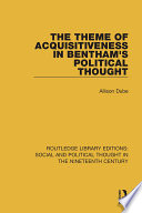 The Theme of Acquisitiveness in Bentham s Political Thought