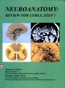 Neuroanatomy   Review for USMLE  Step 1