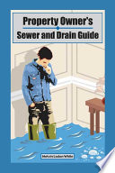 Property Owner s Sewer and Drain Guide
