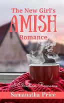 The New Girl s Amish Romance