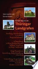 Auf den Spuren der Thüringer Landgrafen
