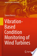 Vibration Based Condition Monitoring Of Wind Turbines