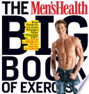 The Men s Health Big Book of Exercises