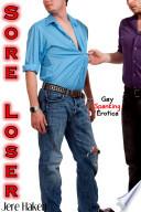 Sore Loser  Gay Spanking Erotica