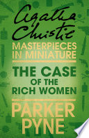 The Case of the Rich Woman: An Agatha Christie Short Story