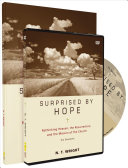 Surprised By Hope Pack : bible scholar n. t. wright...