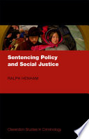 Sentencing Policy and Social Justice