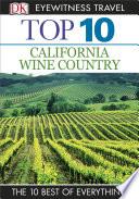 DK Eyewitness Top 10 California Wine Country