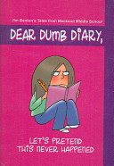 Let s Pretend This Never Happened Jim Benton s Tales from Mackerel Middle School