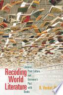 Recoding World Literature Book PDF