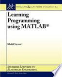 Learning Programming Using MATLAB