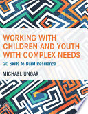 Working with Children and Youth with Complex Needs