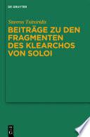 Beiträge zu den Fragmenten des Klearchos von Soloi