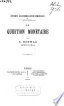 La question monétaire