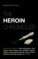 The Heroin Chronicles Poppy And Its Various Derivatives And