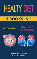 Healty Diet Autophagy And Renal Diet Cookbook 2 Books In 1