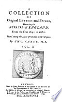 A Collection of Original Letters and Papers Concerning the Affairs of England, 1641-1660, Found Among the Duke of Ormonde's Papers