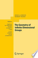 The Geometry of Infinite Dimensional Groups