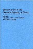 Social Control in the People s Republic of China