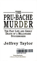 . The Pru-Bache Murder .