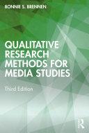 Qualitative Research Methods for Media Studies Book