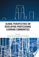 Global Perspectives on Developing Professional Learning Communities