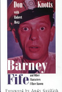 Barney Fife  and Other Characters I Have Known