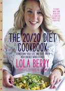 The 20 20 Diet Cookbook