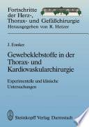 Gewebeklebstoffe in der Thorax- und Kardiovaskularchirurgie