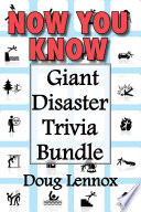 Now You Know     Giant Disaster Trivia Bundle