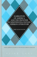 Narratives of America and the Frontier in Nineteenth century German Literature
