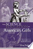 The Science Education of American Girls