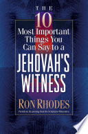 The 10 Most Important Things You Can Say To A Jehovah S Witness