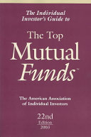 The Individual Investor's Guide to the Top Mutual Funds 2003