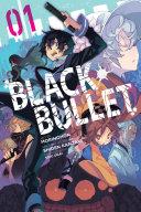 Black Bullet, Vol. 1 (manga) Book
