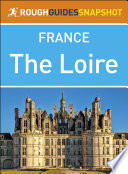 The Rough Guide Snapshot France  The Loire