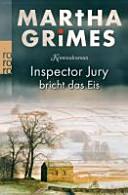 Inspector Jury bricht das Eis