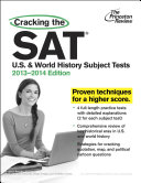 Cracking the SAT U S    World History Subject Tests  2013 2014 Edition
